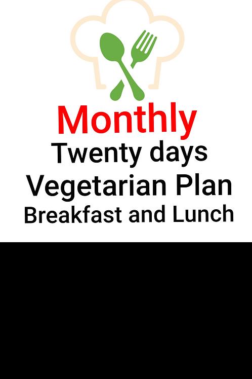TWENTY DAYS VEGETARIAN PLAN, BREAKFAST AND LUNCH. 40 Meals