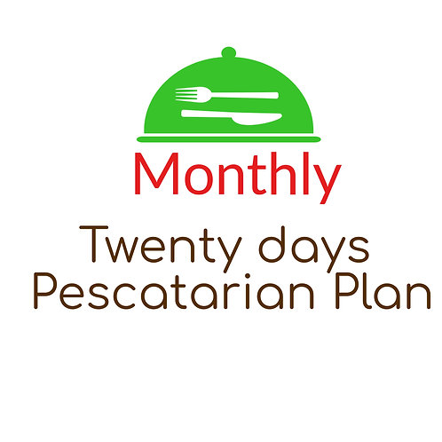 TWENTY DAYS PESCATARIAN PLAN, LUNCH AND DINNER, 2 LUNCHES OR 2 DINNERS. 40 Meals