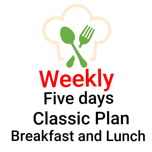 FIVE DAYS CLASSIC PLAN, BREAKFAST AND  LUNCH. 10 Melas