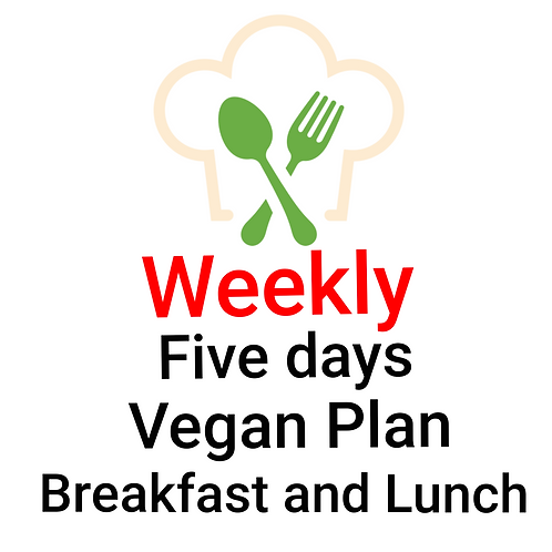 FIVE DAYS VEGAN PLAN BREAKFAST AND LUNCH. 10 Meals