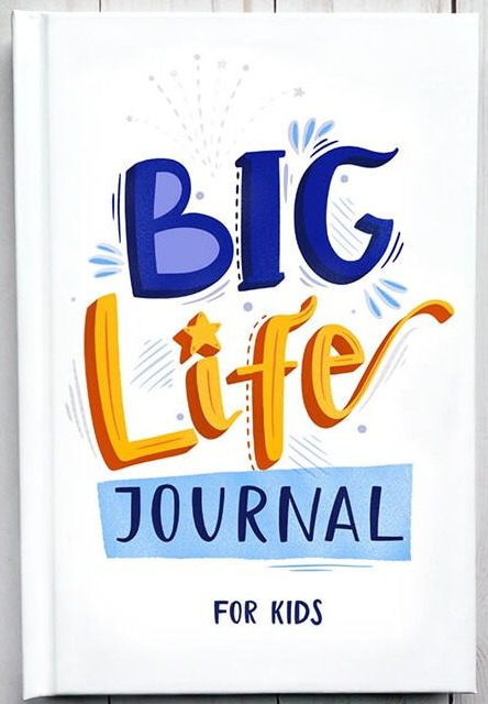 Big Life Journal (ages 7-10)