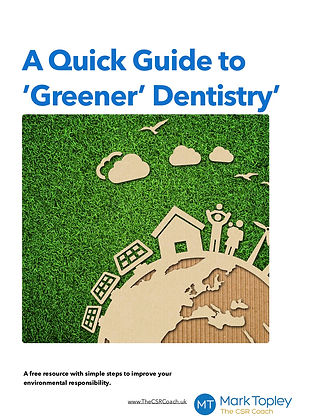 A Quick Guide to Greener Dentistry - The