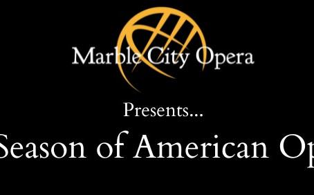 Marble City Opera's Season of American Opera Premieres