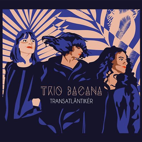 Transatlântikèr - TRIO BACANA - KR11