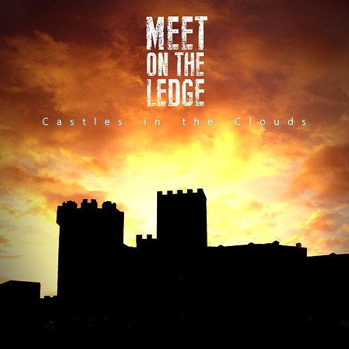 Meet On The Ledge - Castles in the Clouds CD £4.00