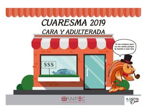 CUARESMA CARA Y ADULTERADA, ADVIERTE ANPEC