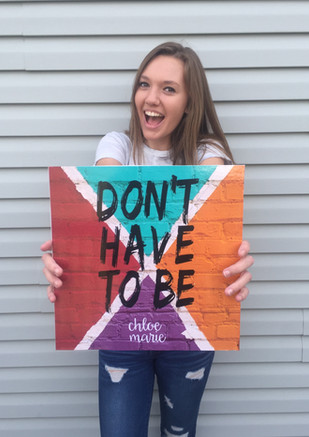 Chloe Marie's 3rd single, Don't Have to Be