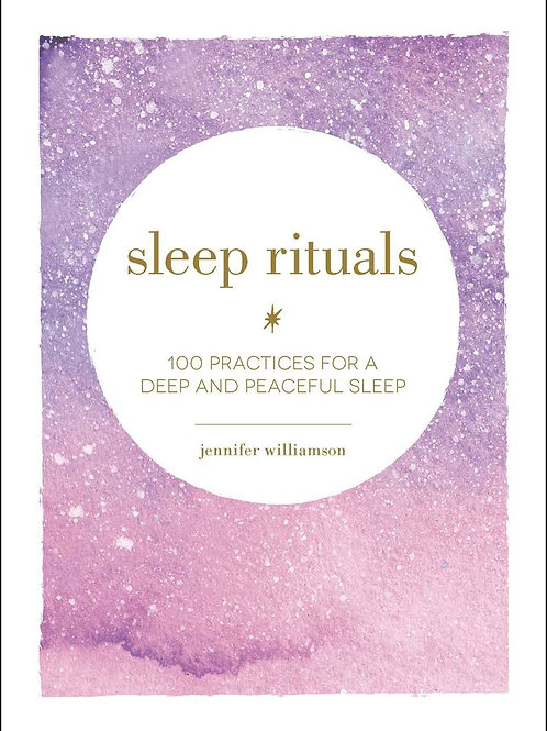 SLEEP RITUALS - JENNIFER WILLIAMSON