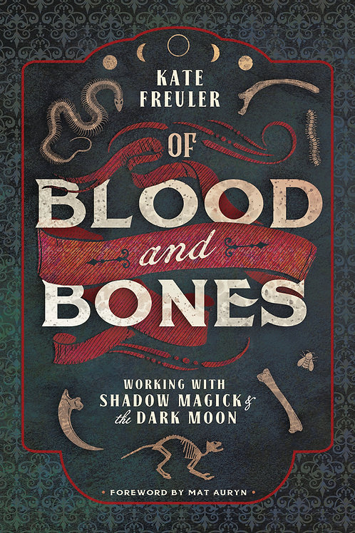 OF BLOOD AND BONES - KATE FREULER