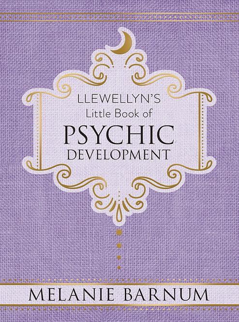 LLEWELLYN'S LITTLE BOOK OF: PSYCHIC DEVELOPMENT - MELANIE BARNUM