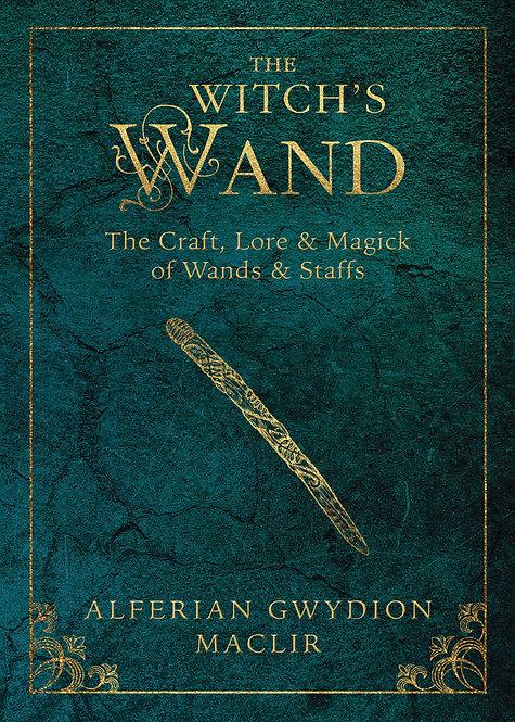 THE WITCH'S WAND - ALFERIAN GWYDION MACLIR