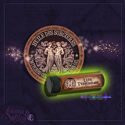 CHARME ET SORTILEGE LUX TENEBRAE - WITCHES OIL