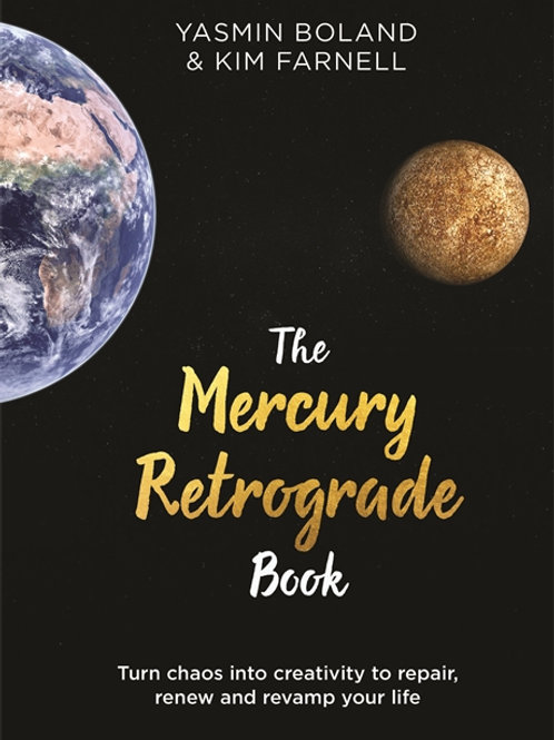 THE MERCURY RETROGRADE BOOK - YASMIN BOLAND & KIM FARNELL
