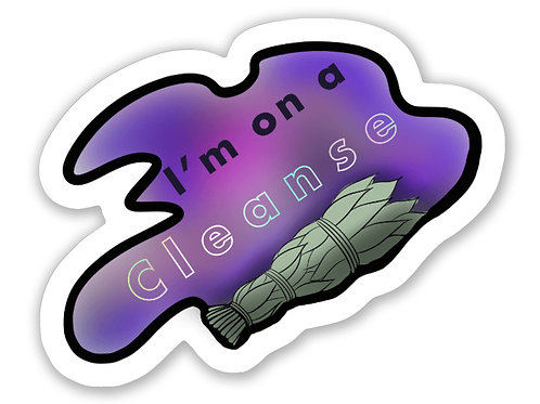 """""""I AM ON A CLEANSE"""" STICKER"""