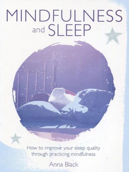 MINDFULLNESS AND SLEEP - ANNA BLACK
