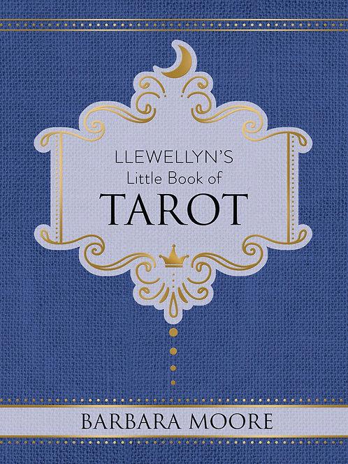 LLEWELLYN'S LITTLE BOOK OF: TAROT - BARBARA MOORE