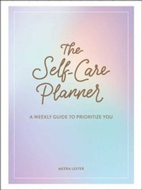 THE SELF-CARE PLANNER - MEERA LESTER
