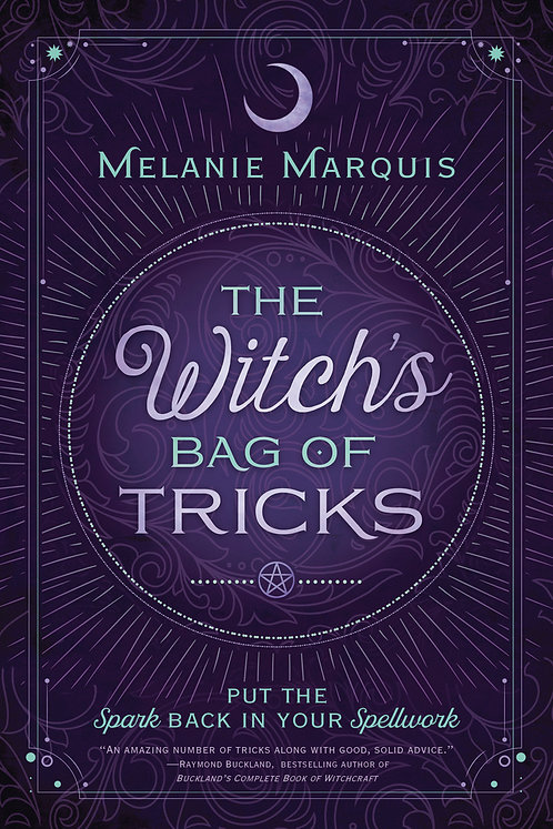 THE WITCH'S BAG OF TRICKS - MELANIE MARQUIS