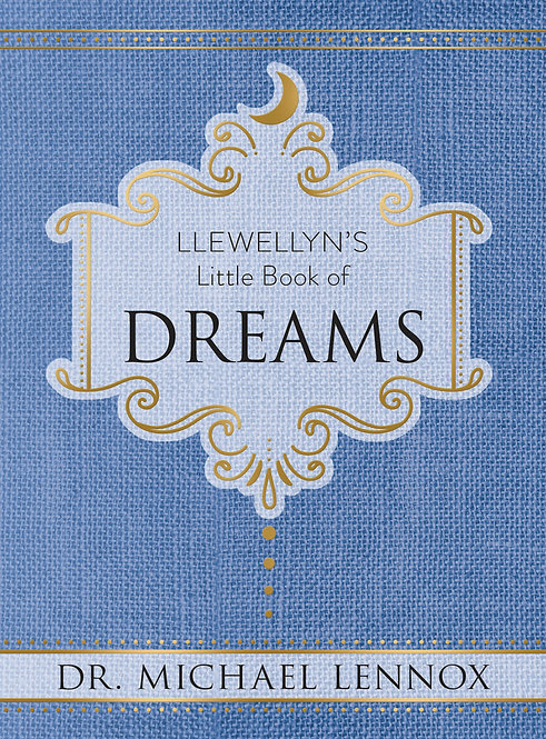 LLEWELLYN'S LITTLE BOOK OF: DREAMS - DR. MICHAEL LENNOX