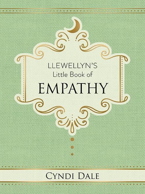 LLEWELLYN'S LITTLE BOOK OF: EMPATHY- CYNDI DALE