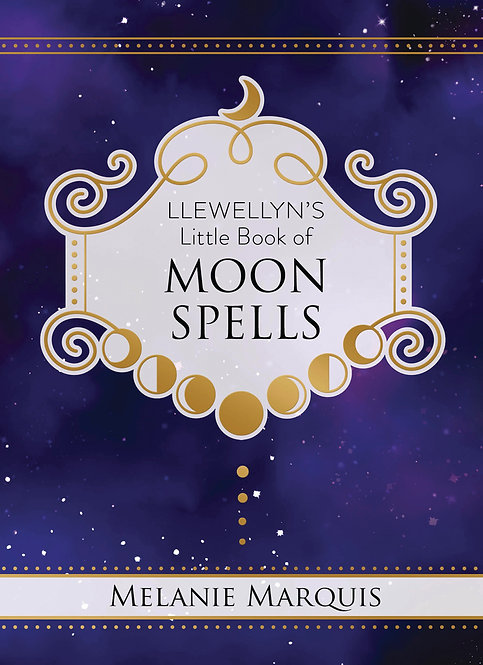 LLEWELLYN'S LITTLE BOOK OF: MOON SPELLS - MELANIE MARQUIS