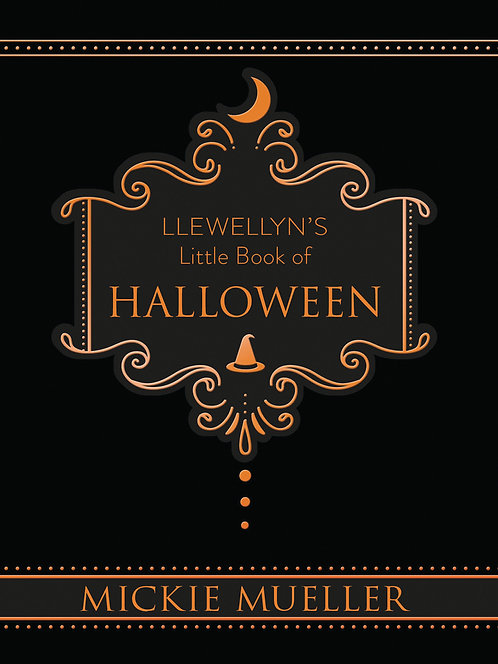 LLEWELLYN'S LITTLE BOOK OF: HALLOWEEN - MICKIE MUELLER