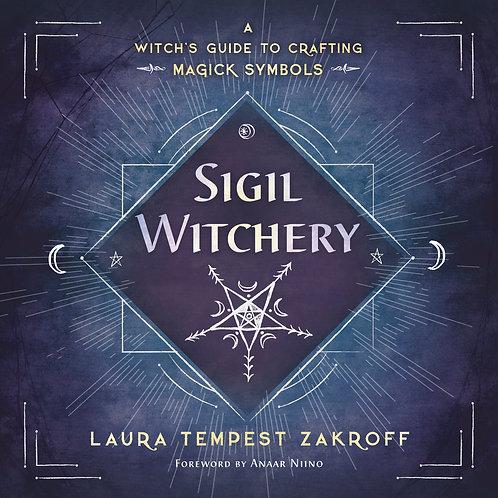 SIGIL WITCHERY - LAURA TEMPEST ZAKROFF
