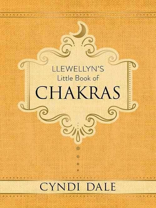 LLEWELLYN'S LITTLE BOOK OF: CHAKRAS - CYNDI DALE