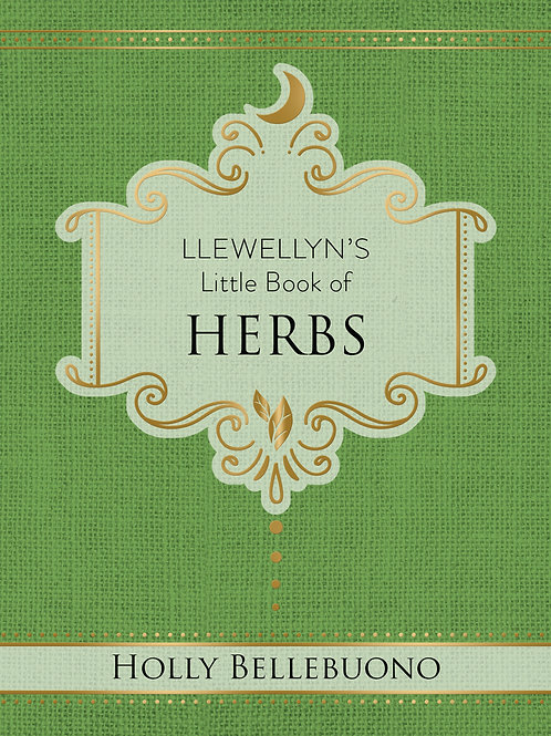 LLEWELLYN'S LITTLE BOOK OF: HERBS - HOLLY BELLEBUONO