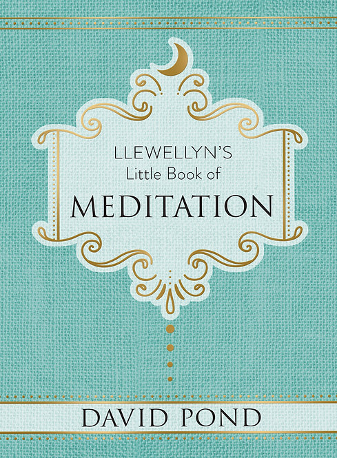 LLEWELLYN'S LITTLE BOOK OF: MEDITATION - DAVID POND