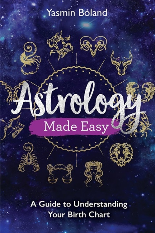 ASTROLOGY MADE EASY - YASMIN BOLAND & KIM FARNELL