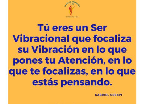 Eres un Ser Vibracional