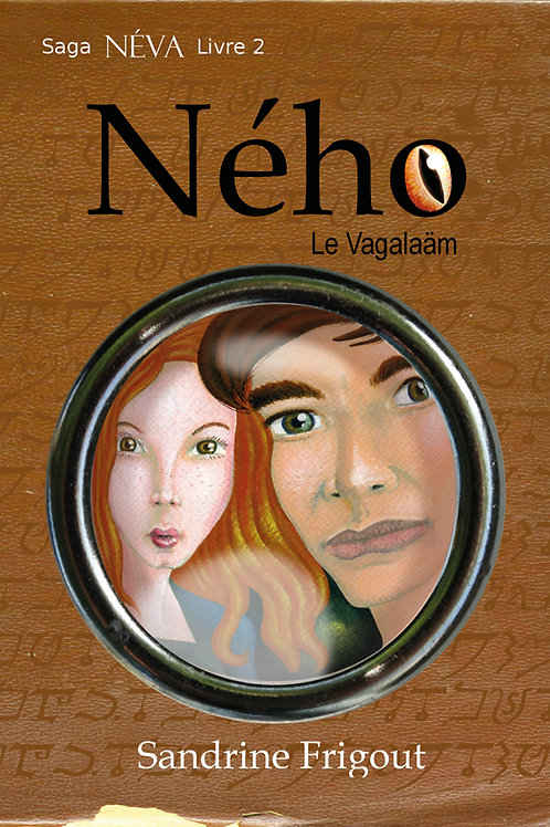 Ného le Vagalaäm (Saga Néva - Livre II)