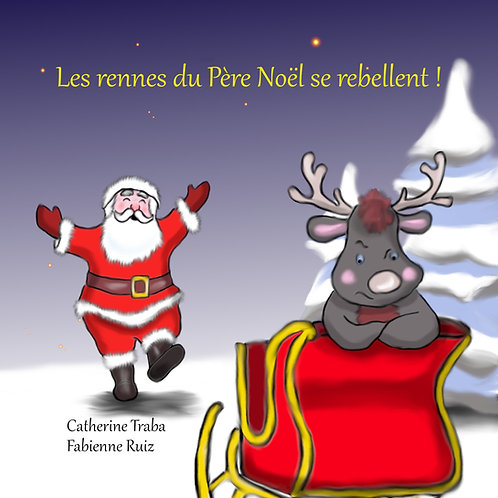 Les rennes du père Noël se rebellent !