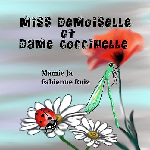 Miss Demoiselle et Dame Coccinelle