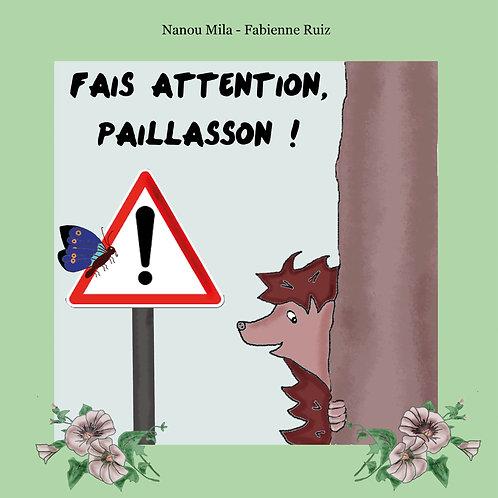 Fais attention, Paillasson !