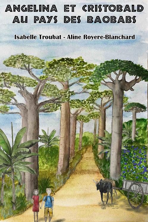 Angelina et Cristobald au pays des baobabs