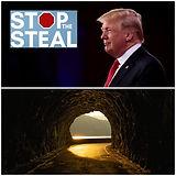 Trump:Steal.Tunnel:Light.JPG