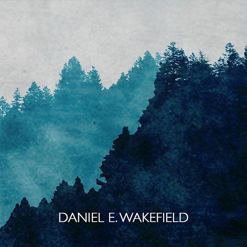 Daniel E. Wakefield CD