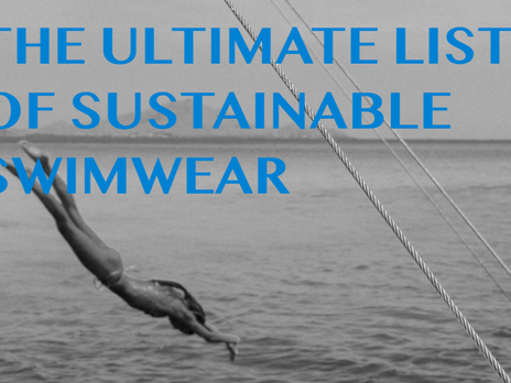 The Ultimate List of Sustainable & Ethical Swimwear