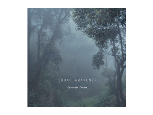 SOLD OUT Sound Awakener CD - September Traveler