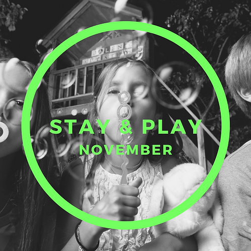 November Stay & Play - 3 Classes