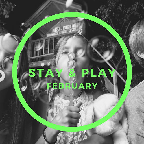 February Stay & Play - 4 Classes