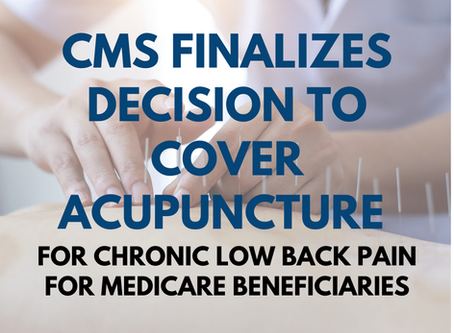 CMS Finalizes Decision to Cover Acupuncture for Chronic Low Back Pain