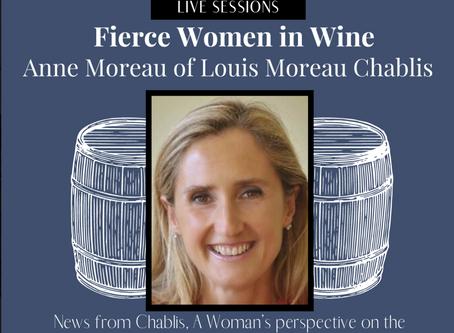 Interview with Anne Moreau of Louis Moreau Chablis...Listen Now