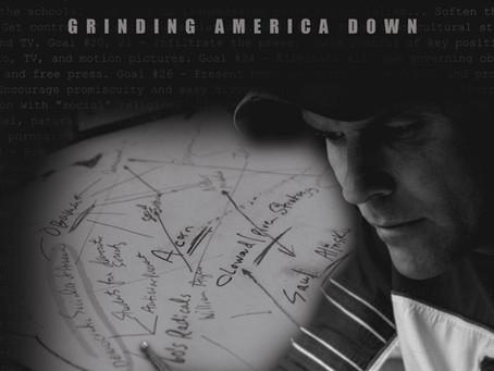 Agenda: Grinding Down of America
