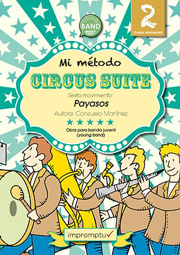 Payasos, Circus Suite, Mi Método, Lenguaje Musical