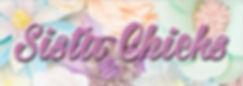 SISTA CHICKS banner.jpg