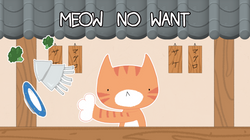 'Meow No Want', VR game
