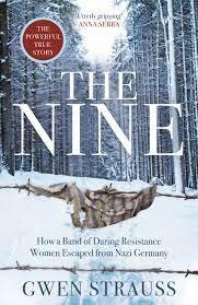 The Nine by Gwen Strauss